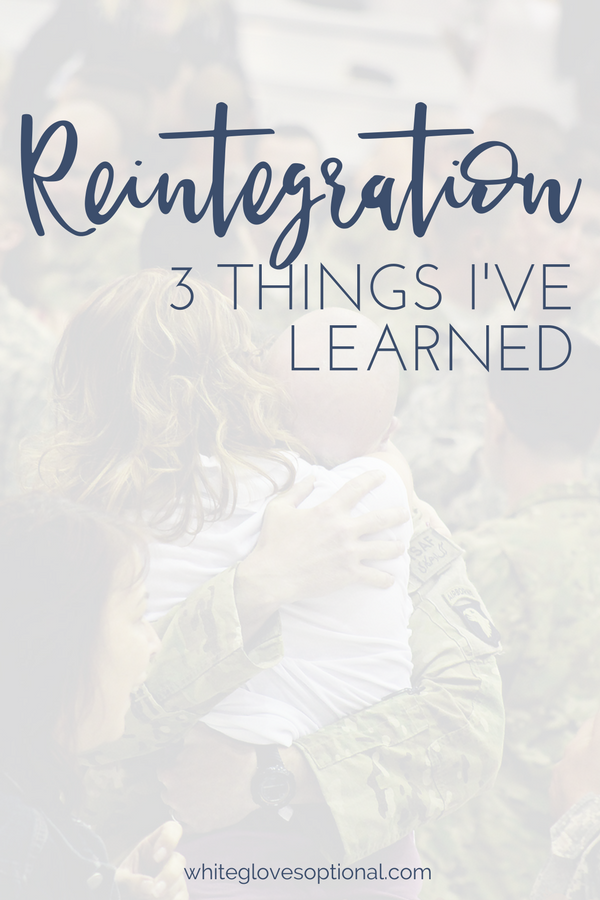 3 Things I've Learned During Reintegration
